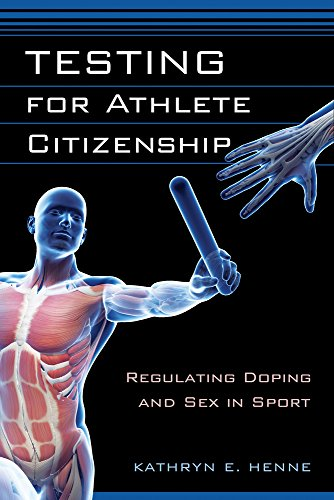 Testing for Athlete Citizenship By Kathryn E. Henne