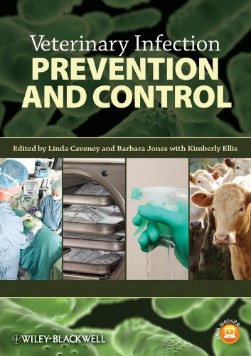 Veterinary Infection Prevention and Control By Edited by Linda Caveney