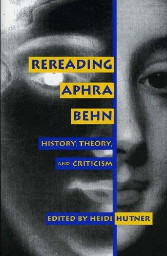Rereading Aphra Behn par Heidi Hutner