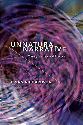 Unnatural Narrative By Brian Richardson (University of Leeds UK)