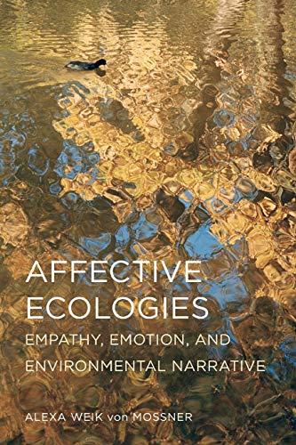 Affective Ecologies par Alexa Weik Von Mossner