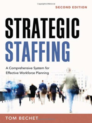 Strategic Staffing By Tom Bechet