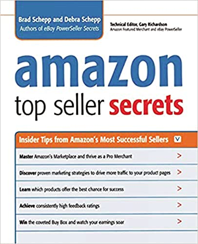 Amazon Top Seller Secrets: Inside Tips From Amazon's Most Successful Sellers By Brad Schepp