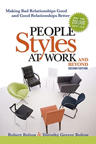 People Styles at Work...And Beyond By Robert Bolton