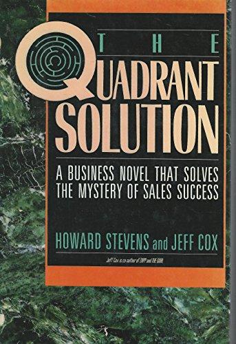 The Quadrant Solution By Howard Stevens
