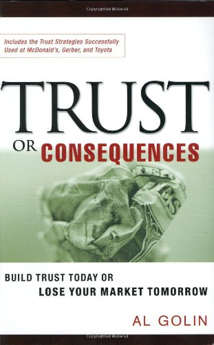 Trust or Consequences By Al Golin