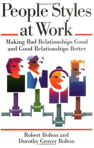 People Styles at Work By Robert Bolton