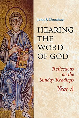 Hearing The Word Of God By John R. Donahue, SJ
