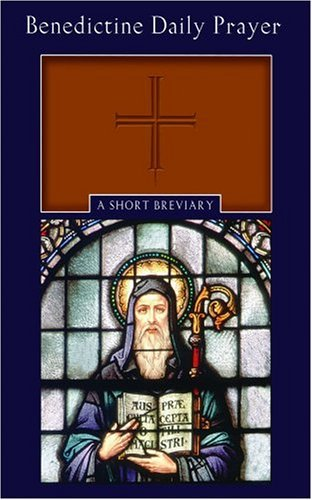 Benedictine Daily Prayer: A Short Breviary by Maxwell E. Johnson