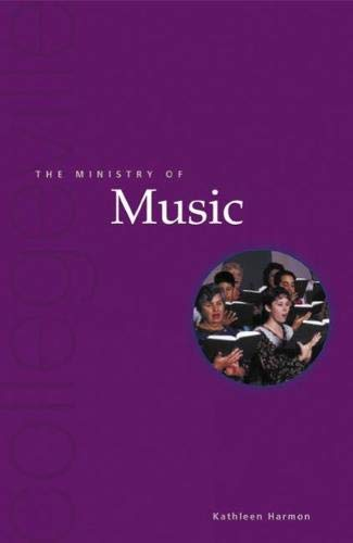 The Ministry Of Music By Kathleen Harmon