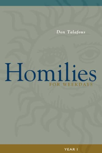 Homilies For Weekdays By Don Talafous