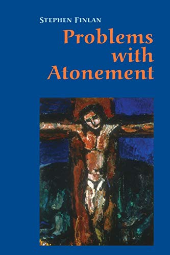 Problems With Atonement By Stephen Finlan