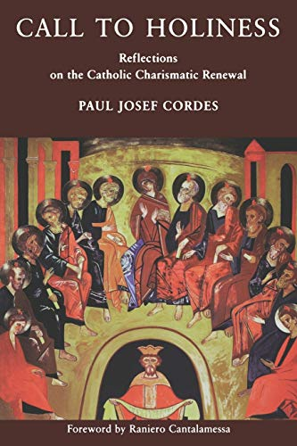 Call to Holiness By Paul Josef Cordes