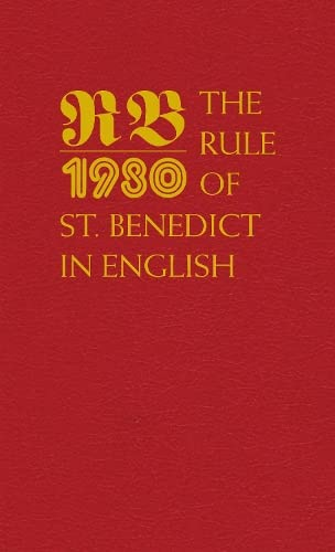 The Rule of St. Benedict in English By Translated by Timothy Fry, OSB