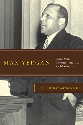 Max Yergan By David Henry Anthony, III
