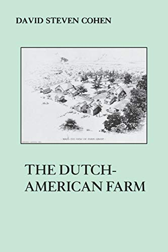The Dutch American Farm By David S. Cohen