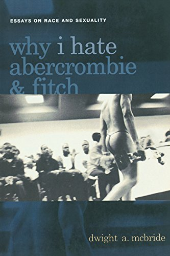 Why I Hate Abercrombie & Fitch By Dwight McBride