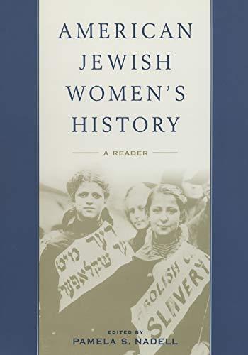 American Jewish Women's History By Pamela S. Nadell