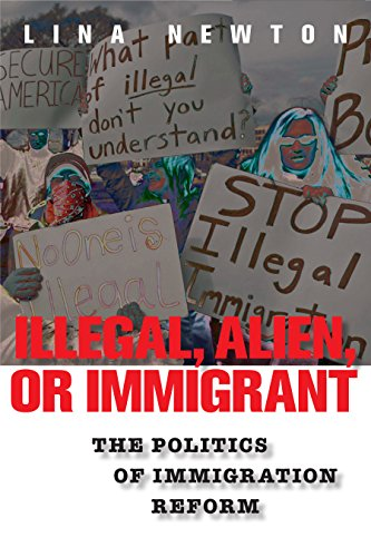 Illegal, Alien, or Immigrant By Lina Newton