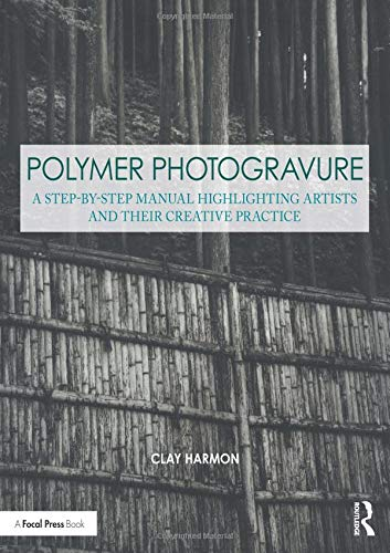 Polymer Photogravure By Clay Harmon
