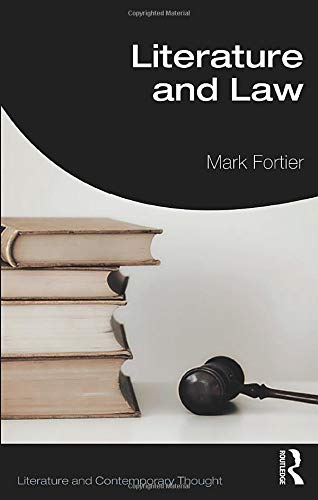 Literature and Law par Mark Fortier