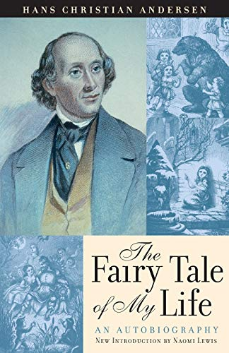 The Fairy Tale of My Life von Hans Christain Anderson