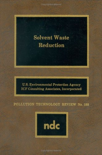 Solvent Waste Reduction By USEPA