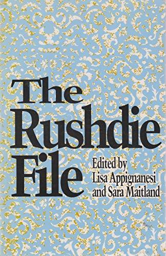 Rushdie File By Lisa Appignanesi