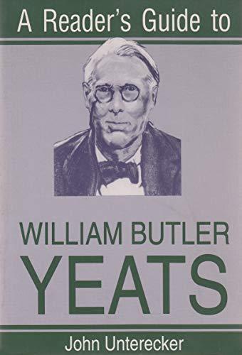 Reader's Guide To W.B. Yeats par John Unterecker