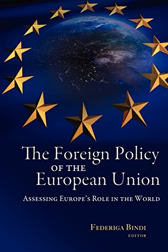 Foreign Policy of the European Union By Federiga Bindi