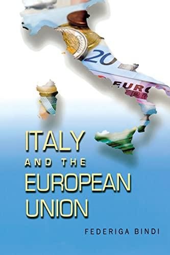 Italy and the European Union By Federiga Bindi