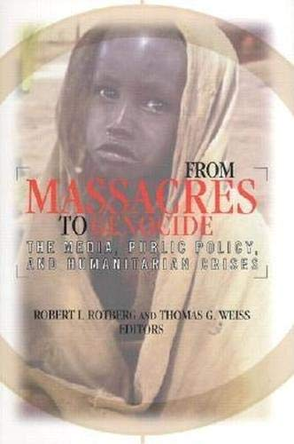 From Massacres to Genocide By Robert I. Rotberg