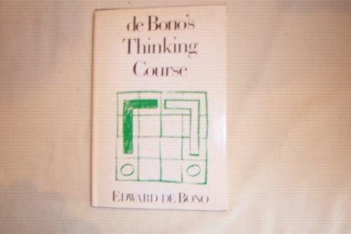 De Bono's Thinking Course By Edward de Bono