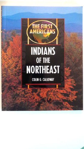 Indians of the Northeast By Colin G. Calloway