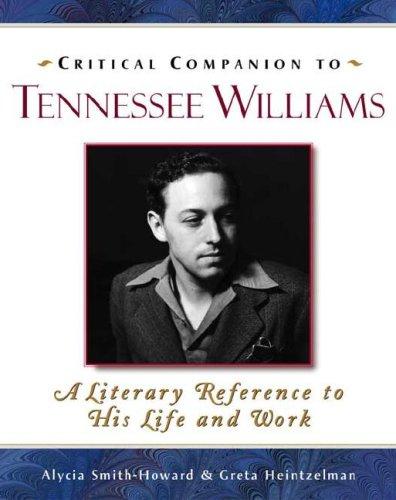 Critical Companion to Tennessee Williams par Alycia Smith-Howard