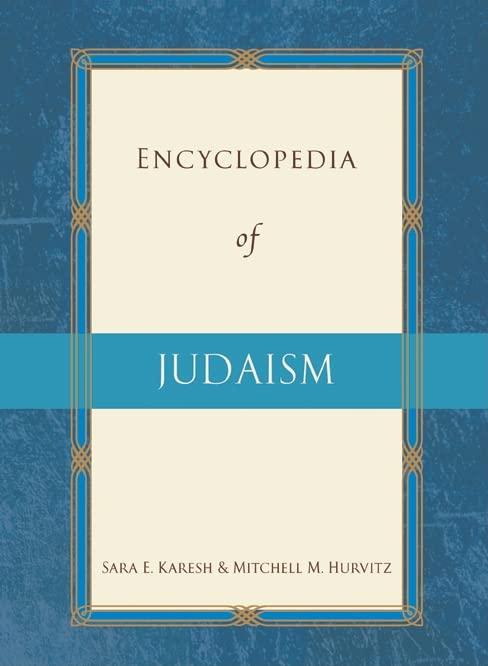 Encyclopedia of Judaism By Sara E. Karesh