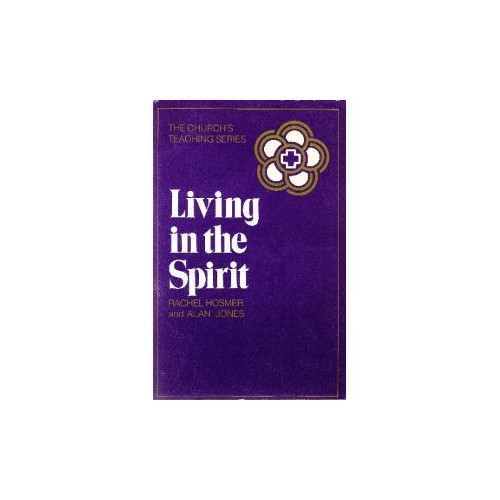 Living in the Spirit Edition: Reprint