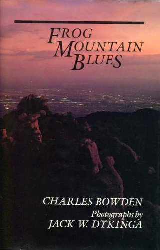 Frog Mountain Blues By Charles Bowden