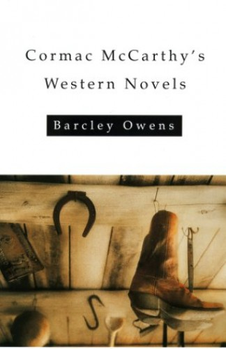 Cormac Mccarthy's Western Novels By Barcley Owens