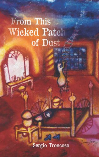 From This Wicked Patch of Dust By Sergio Troncoso