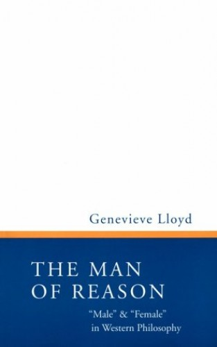 Man of Reason By Genevieve Lloyd
