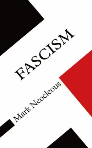 Fascism By NEOCLEOUS