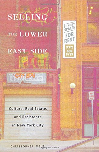 Selling The Lower East By Christopher Mele