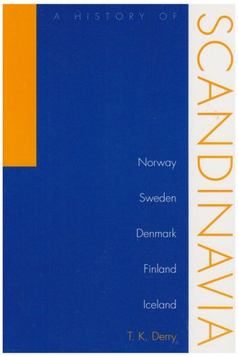 History Of Scandinavia By T.K. Derry