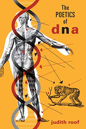 The Poetics of DNA By Judith Roof