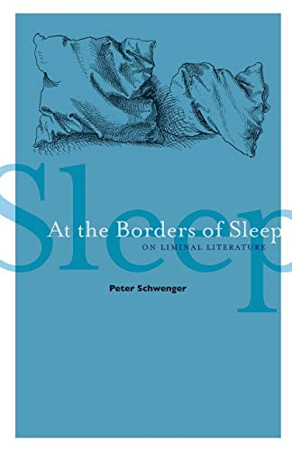 At the Borders of Sleep par Peter Schwenger