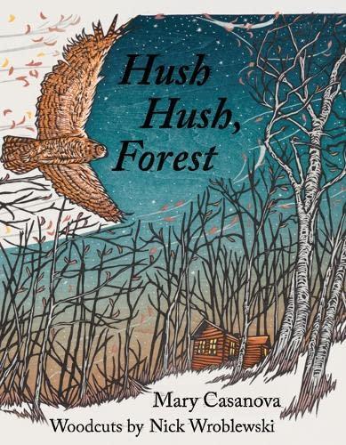 Hush Hush, Forest By Mary Casanova