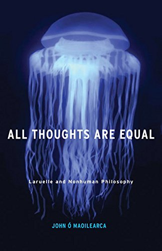 All Thoughts Are Equal By John O Maoilearca