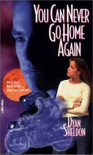 You Can Never Go Home Again By Dyan Sheldon