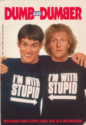 Dumb and Dumber By Troll Books